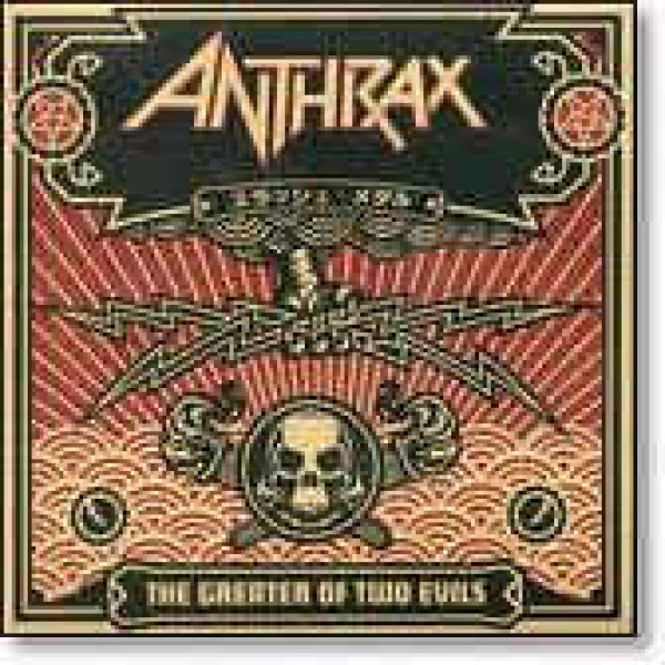 CD Anthrax - The Greater Of Two Evils