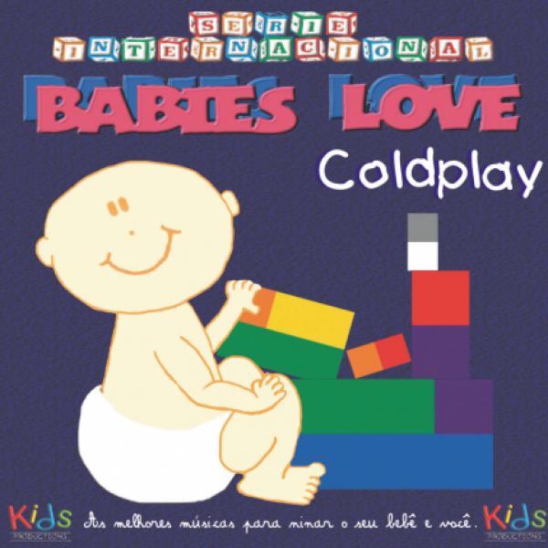 CD Babies Love Coldplay