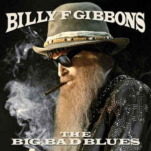 CD Billy Gibbons - The Big Bad Blues