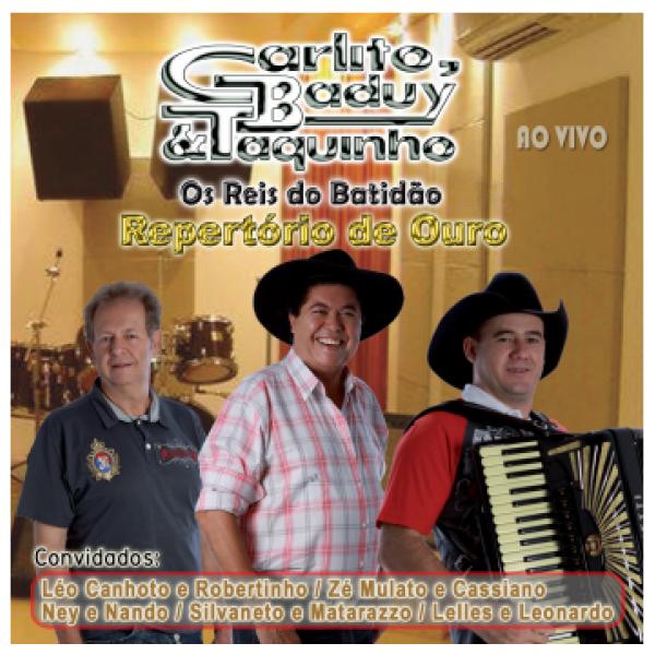 CD Carlito, Baduy & Taquinho - Repertório De Ouro