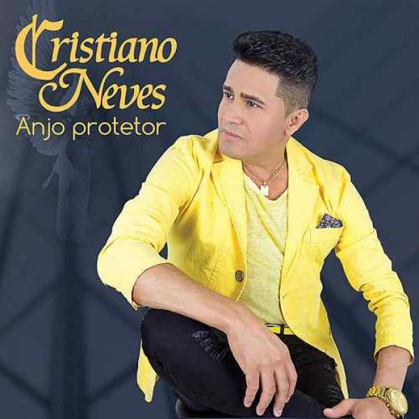 CD Cristiano Neves - Anjo Protetor Vol. 40