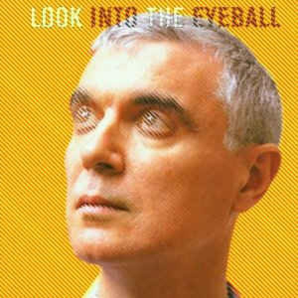 CD David Byrne - Look Into The Eyeball