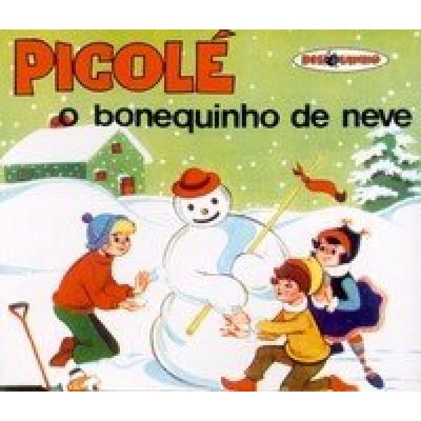 CD Coleção Disquinho - Picolé: O Bonequinho De Neve