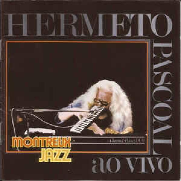 CD Hermeto Pascoal - Montreux Jazz Festival
