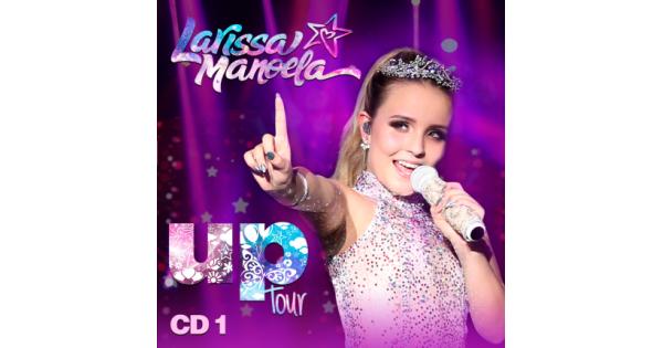b0cffbb71b4 CD Larissa Manoela - Up Tour CD1