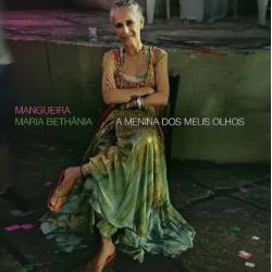 CD Maria Bethânia - Mangueira, A Menina Dos Meus Olhos (Digipack)