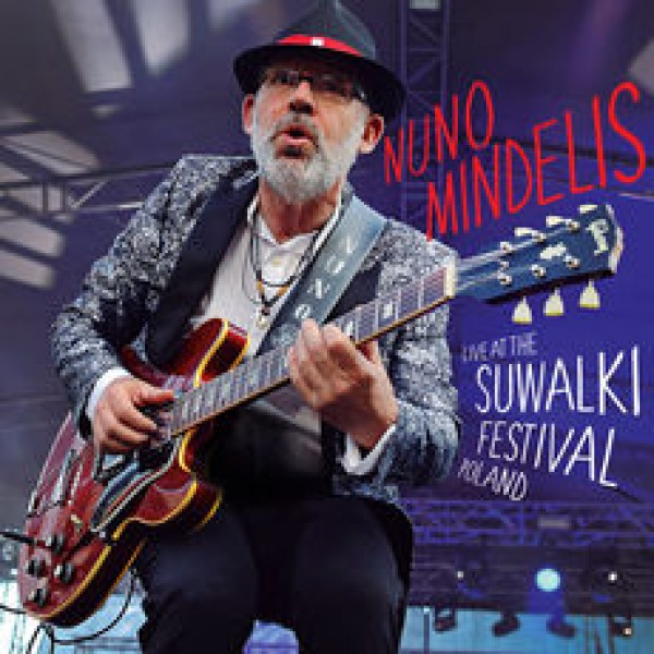 CD Nuno Mindelis - Live At The Suwalki Festival Poland (Digipack)