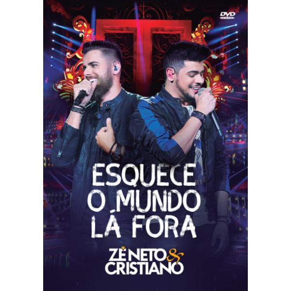 DVD Zé Neto & Cristiano - Esquece O Mundo Lá Fora