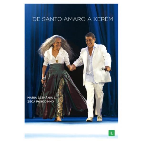 DVD Maria Bethânica E Zeca Pagodinho - De Santo Amaro A Xerém