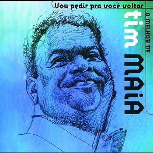 CD Tim Maia - Vou Pedir Pra Você Voltar - O Melhor De