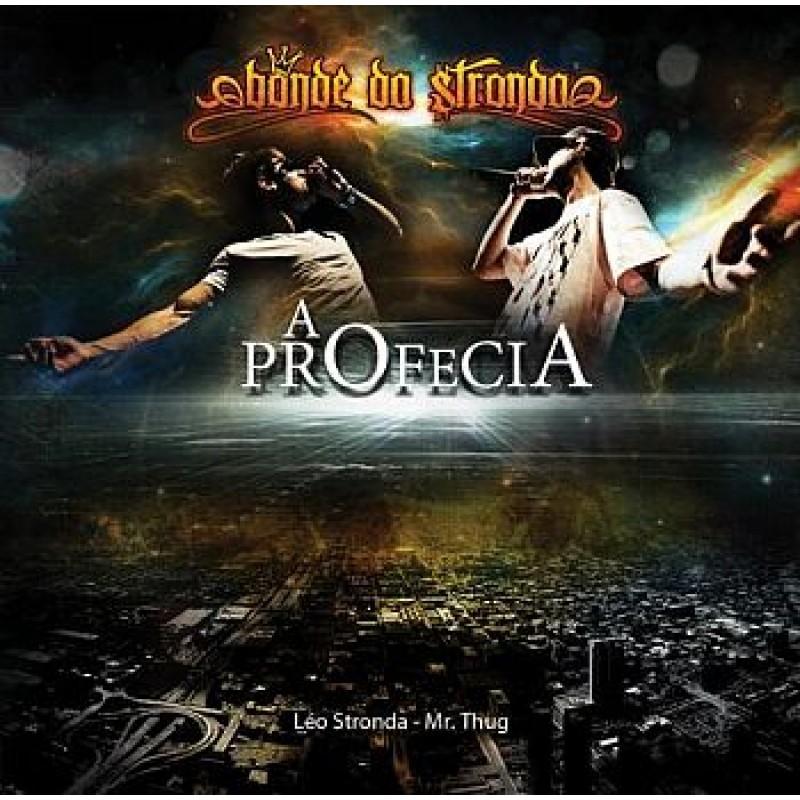 cd bonde da stronda a profecia 2011