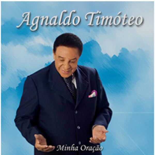 CD Agnaldo Timóteo - Minha Oração