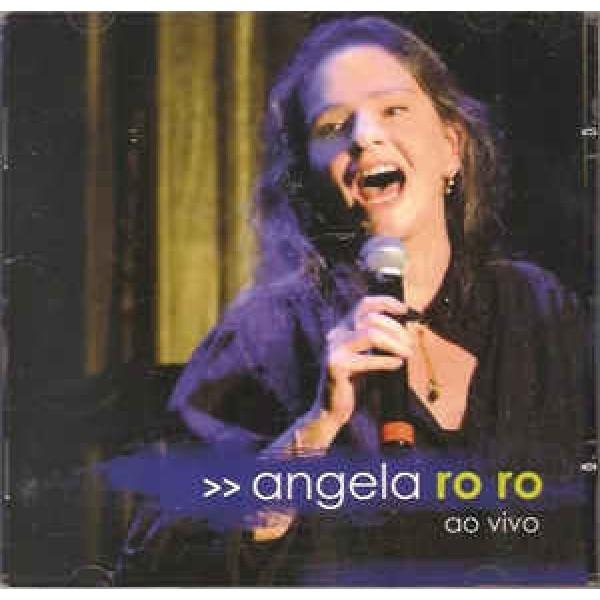 CD Angela Ro Ro - Ao Vivo