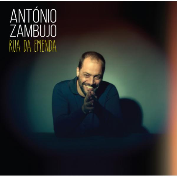 CD António Zambujo - Rua da Emenda