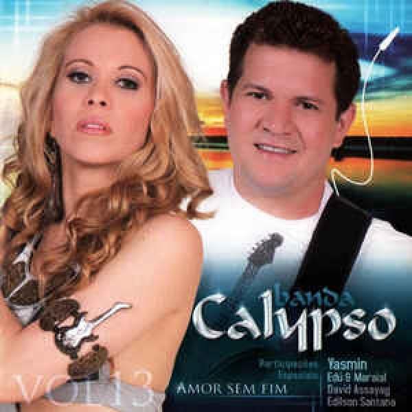 CD Banda Calypso - Amor Sem Fim - Vol. 13
