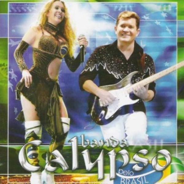 CD Banda Calypso - Pelo Brasil