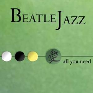 CD BeatleJazz - All You Need