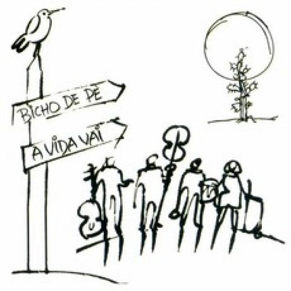 CD Bicho de Pé - A Vida Vai