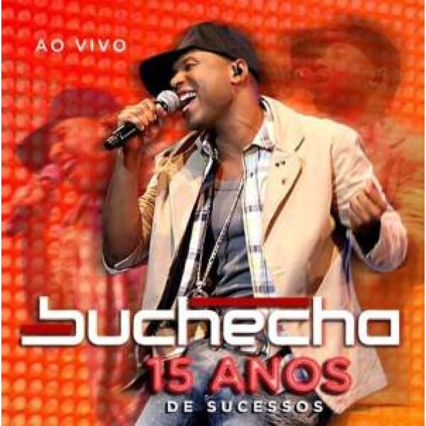 CD Buchecha - 15 Anos de Sucessos Ao Vivo