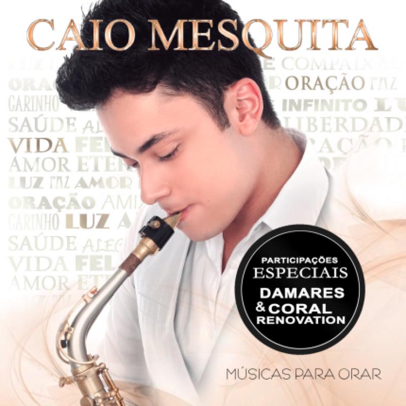 https://www.mercidisco.com.br/image/cache/data/caio%20mesquita%20musicas%20para%20orar-800x800.png