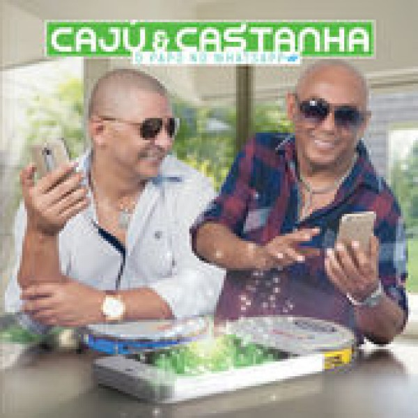 CD Caju e Castanha - O Papo No Whatsapp