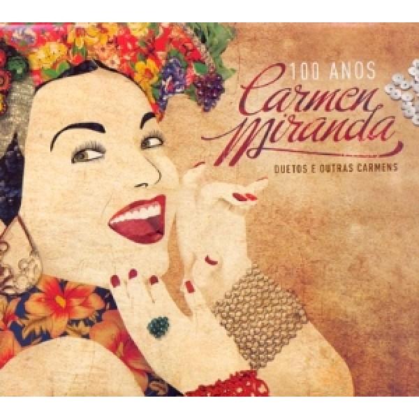 CD Carmen Miranda - 100 Anos: Duetos E Outras Carmens (DUPLO)