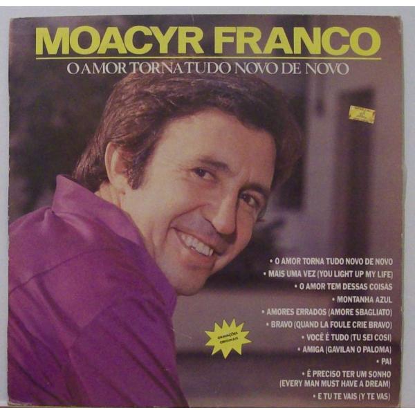 CD Moacyr Franco - O Amor Torna Tudo Novo de Novo