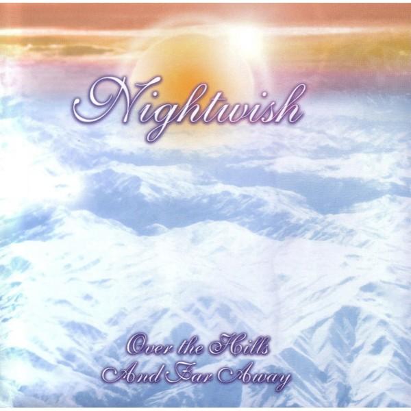 CD Nightwish - Over The Hills and Far Away