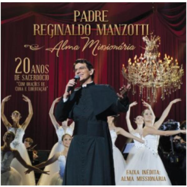 CD Padre Reginaldo Manzotti - Alma Missionária