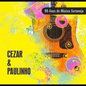 CD Cezar e Paulinho - 80 Anos de Música Sertaneja