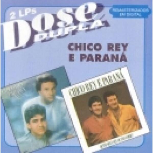 CD Chico Rey & Paraná - Dose Dupla