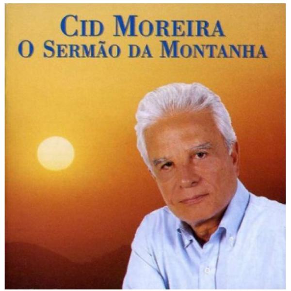 CD Cid Moreira - O Sermão da Montanha