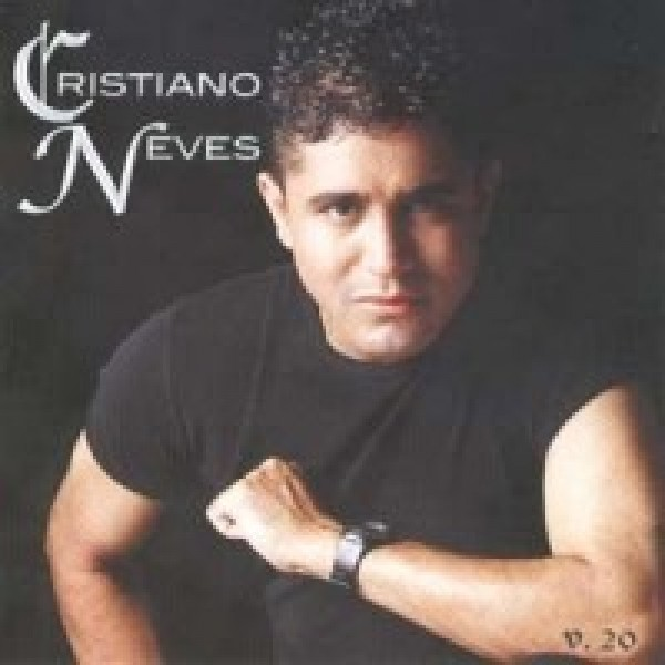 CD Cristiano Neves - Vol. 20