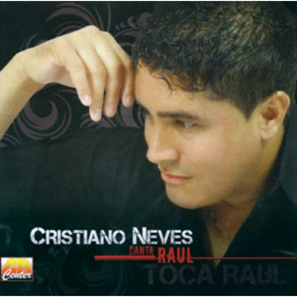 CD Cristiano Neves - Canta Raul (Digipack)
