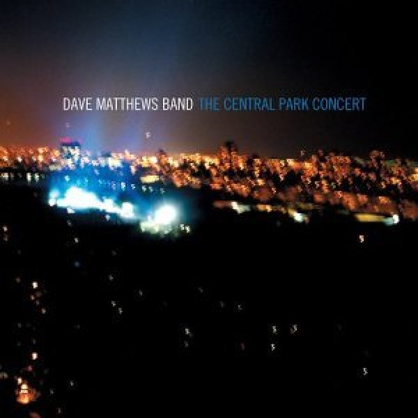 CD Dave Matthews Band - The Central Park Concert (TRIPLO)