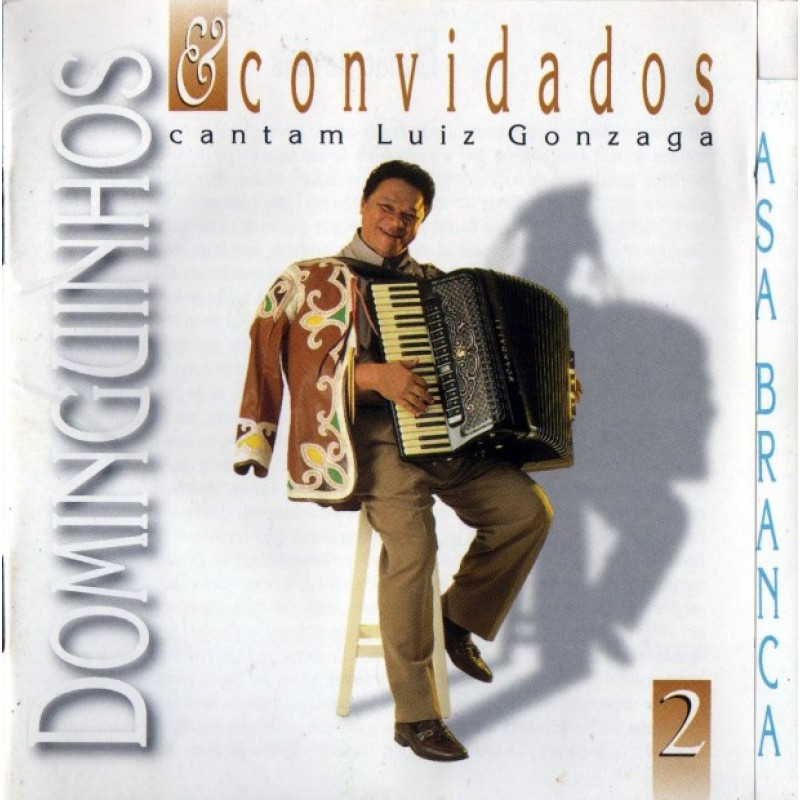 CD Dominguinhos & Convidados - Cantam Luiz Gonzaga Vol. 2