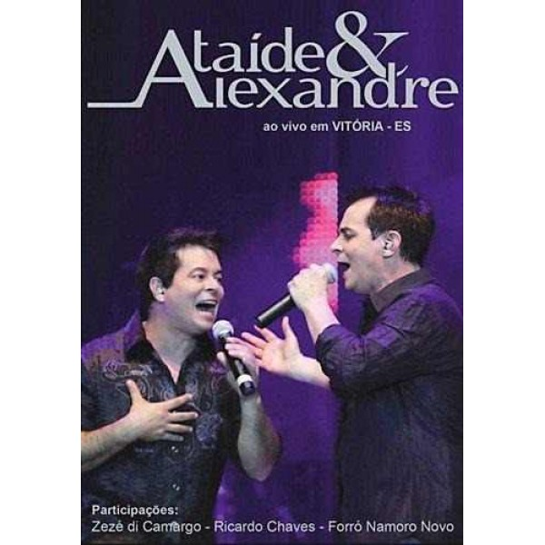 DVD Ataíde & Alexandre - Ao Vivo Em Vitória/ES
