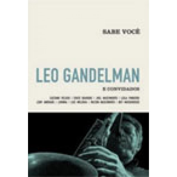 Leo Gandelman - Millennium - 20 Músicas Do Século XX