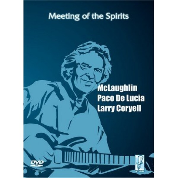 DVD John McLaughlin/Paco De Lucia/Larry Coryell - Meeting Of The Spirits (Digipack)