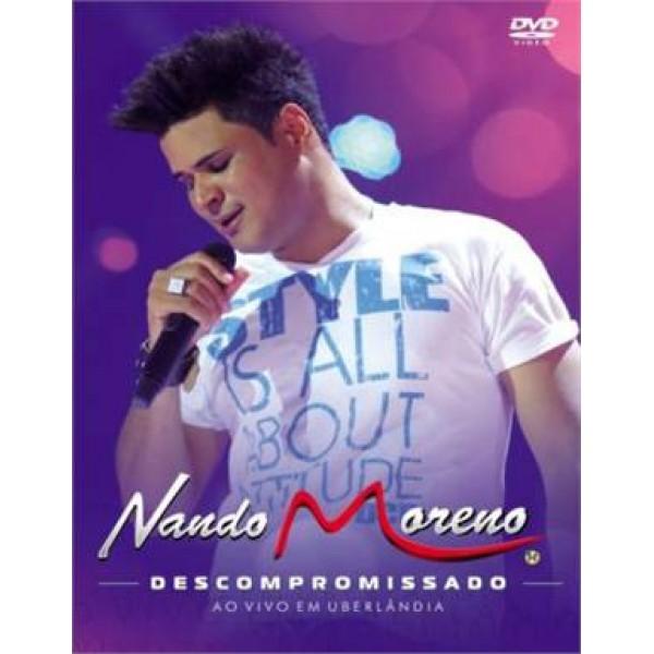 DVD Nando Moreno - Descompromissado: Ao Vivo Em Uberlândia