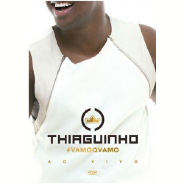 DVD Thiaguinho - #Vamoqvamo
