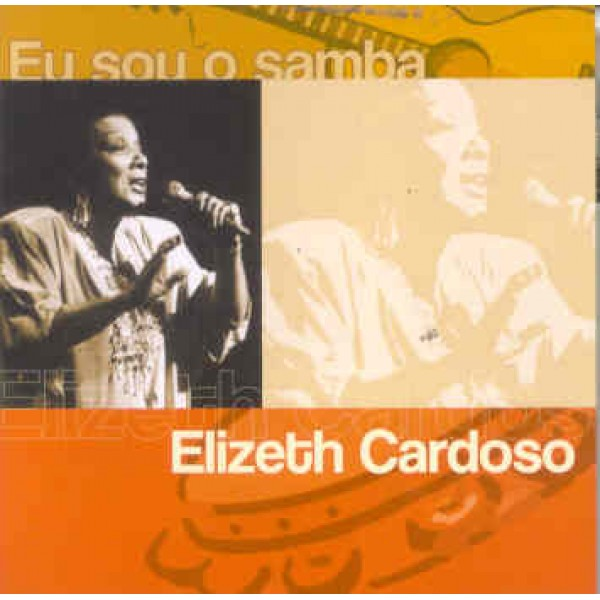 CD Elizeth Cardoso - Eu Sou O Samba