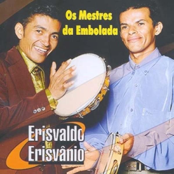 CD Erisvaldo e Erisvânio - Os Mestres da Embolada