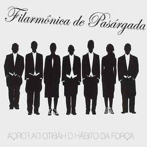 CD Filarmônica De Pasárgada - O Hábito da Força (Digipack)