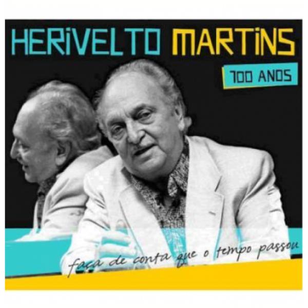 CD Herivelto Martins - Faça de Conta Que O Tempo Passou: 100 Anos (DUPLO)