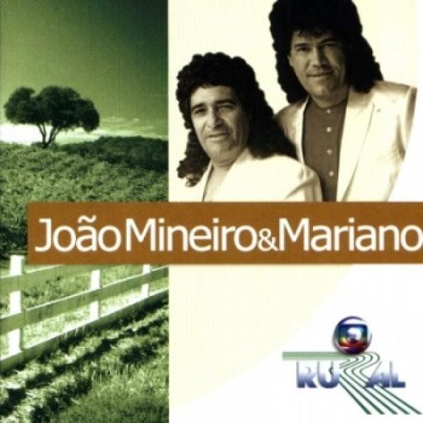 CD João Mineiro E Mariano - Globo Rural
