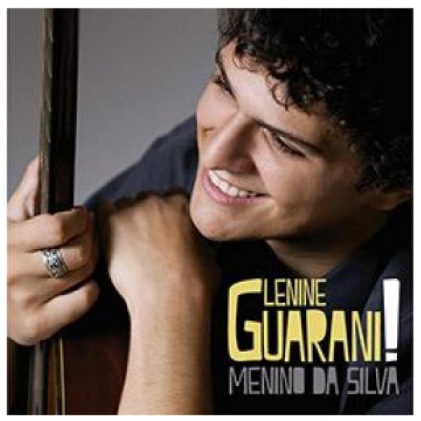 CD Lenine Guarani - Menino da Silva