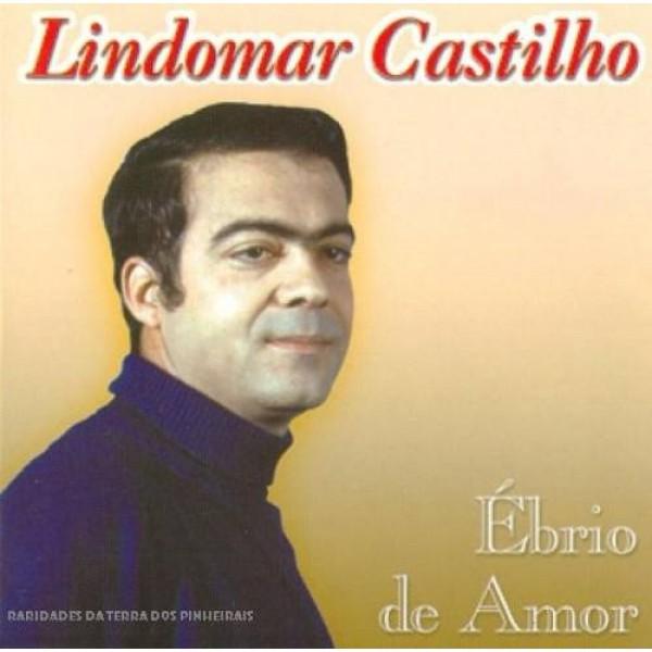 CD Lindomar Castilho - Ébrio de Amor