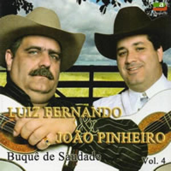 CD Luiz Fernando & João Pinheiro - Buquê de Saudade Vol. 4