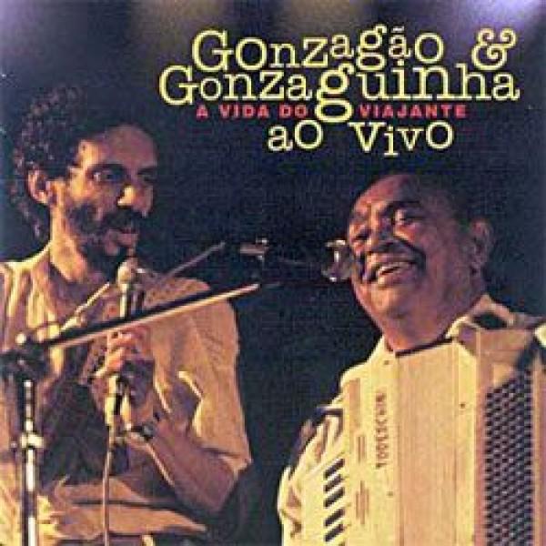 CD Luiz Gonzaga - Gonzagão e Gonzaguinha - A Vida do Viajante (DUPLO)